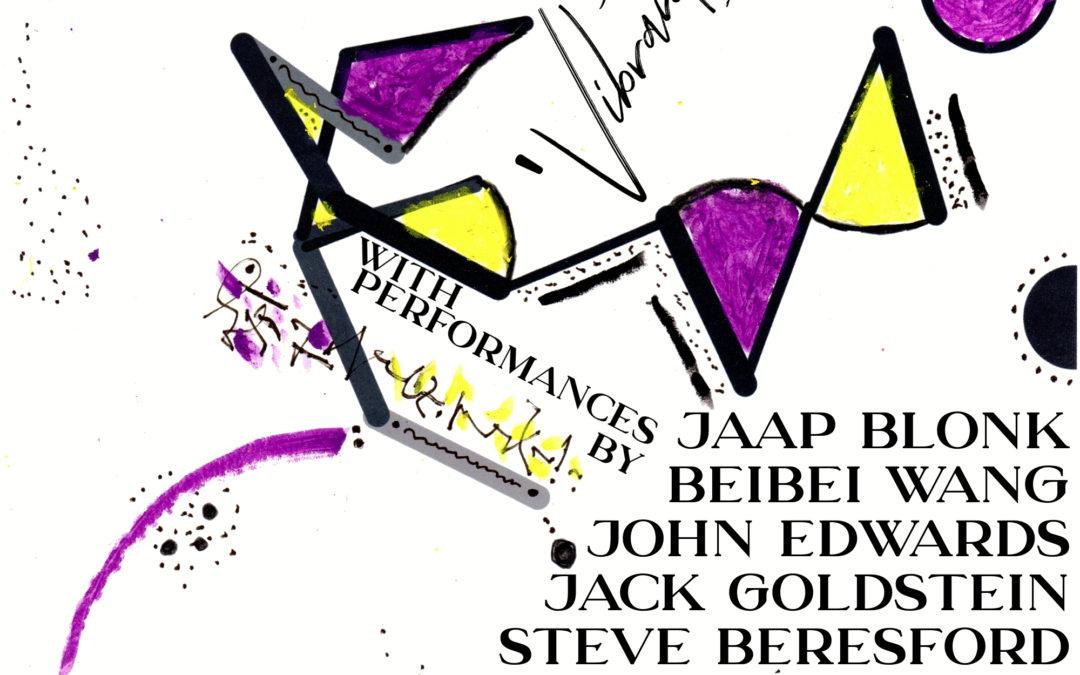 JAAP BLONK W/ BEIBEI WANG / JOHN EDWARDS / JACK GOLDSTEIN / STEVE BERESFORD + 'HERETHERE' FILM BY BLANCA REGINA & PIERRE BOUVIER PATRON